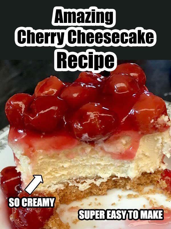 Amazing Cherry Cheesecake Recipe