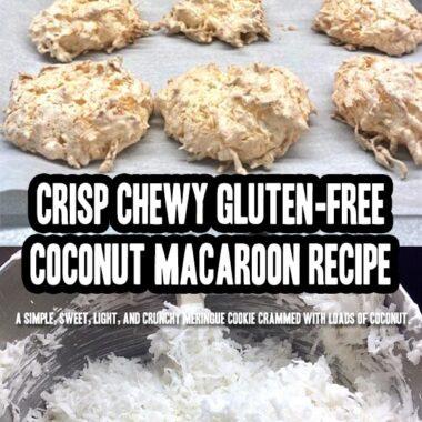 Crisp Chewy Gluten-Free Coconut Macaroon Recipe
