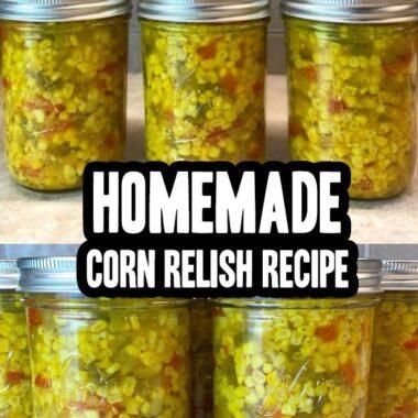Homemade Corn Relish Recipe